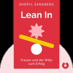 Lean In: Frauen und der Wille zum Erfolg von Sheryl Sandberg