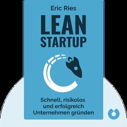 Lean Startup: Schnell, risikolos und erfolgreich Unternehmen gründen von Eric Ries
