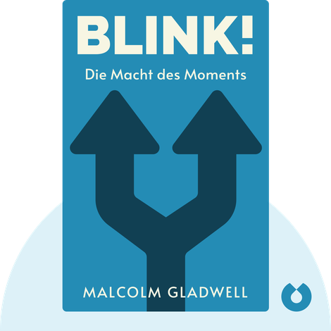 Blink! by Malcolm Gladwell