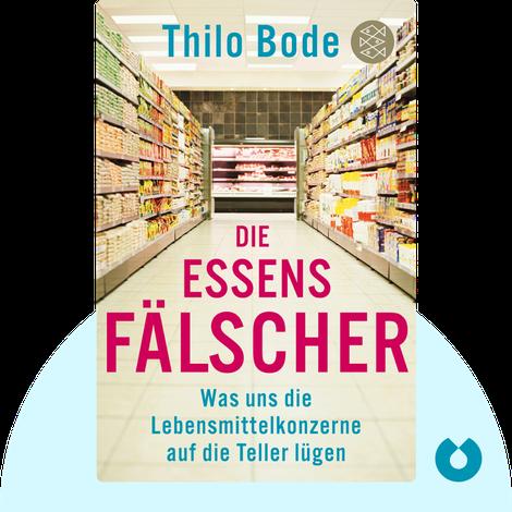 Die Essensfälscher by Thilo Bode