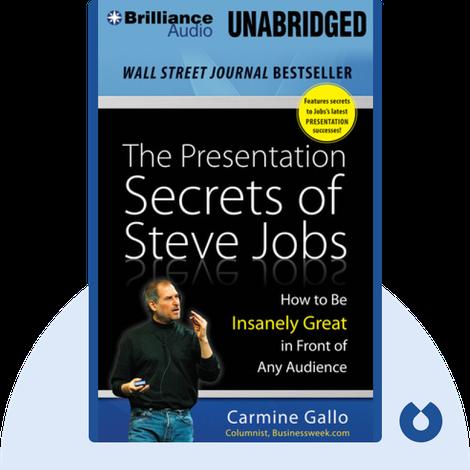 The Presentation Secrets of Steve Jobs von Carmine Gallo