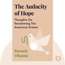 The Audacity of Hope: Thoughts on Reclaiming the American Dream von Barack Obama