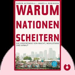 Warum Nationen scheitern: Die Ursprünge von Macht, Wohlstand und Armut von Daron Acemoglu & James Robinson