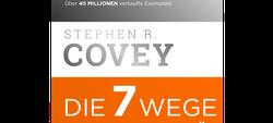 Die 7 Wege zur Effektivität von Stephen R. Covey