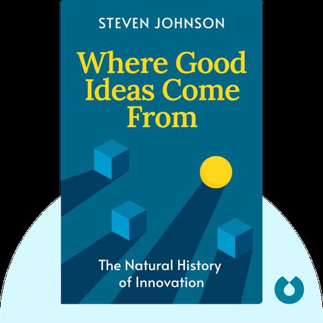 Where Good Ideas Come From von Steven Johnson