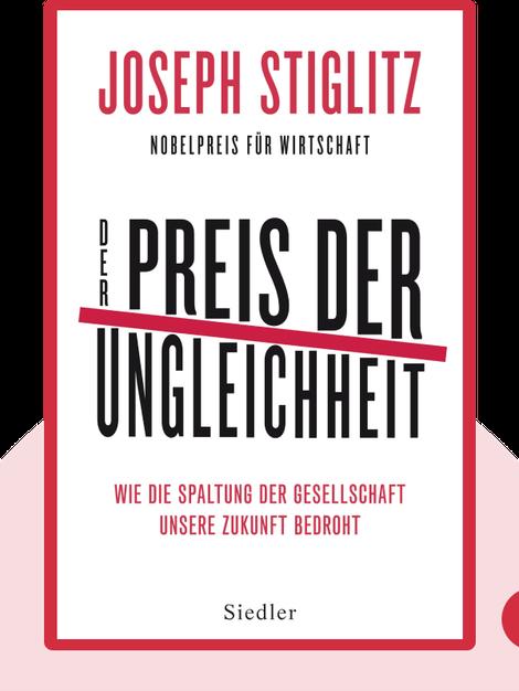 Der Preis der Ungleichheit: Wie die Spaltung der Gesellschaft unsere Zukunft bedroht by Joseph E. Stiglitz