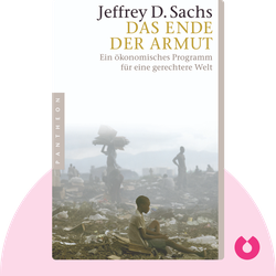 Das Ende der Armut: Ein ökonomisches Programm für eine gerechtere Welt by Jeffrey D. Sachs