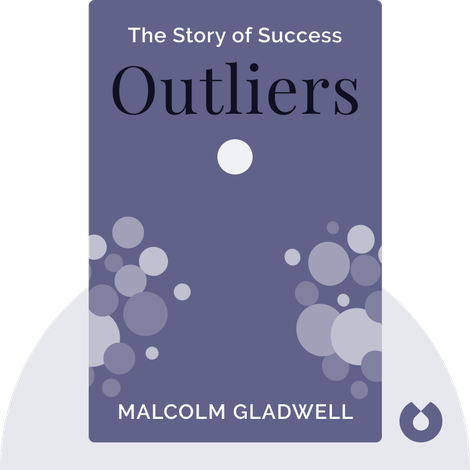 Outliers von Malcolm Gladwell