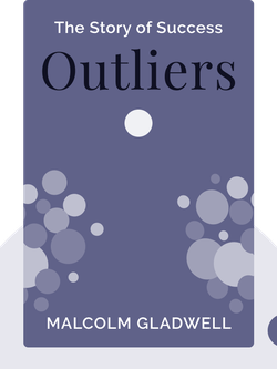 Outliers: The Story of Success  von Malcolm Gladwell