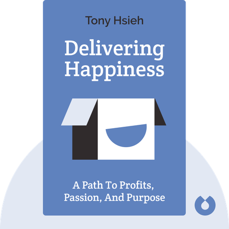 Delivering Happiness von Tony Hsieh
