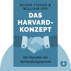 Das Harvard-Konzept: Der Klassiker der Verhandlungstechnik by Roger Fisher & William Ury