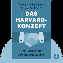 Das Harvard-Konzept: Der Klassiker der Verhandlungstechnik von Roger Fisher & William Ury