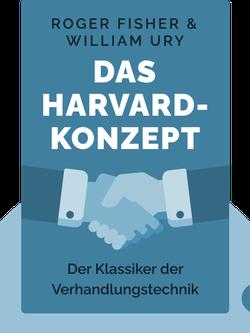 Das Harvard-Konzept: Der Klassiker der Verhandlungstechnik by Roger Fisher & William Ury