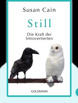 Still: Die Bedeutung von Introvertierten in einer lauten Welt by Susan Cain