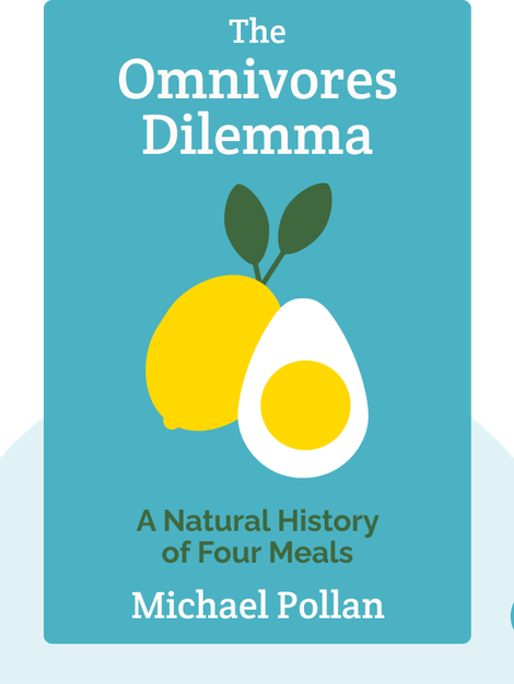 The Omnivore's Dilemma: A Natural History of Four Meals von Michael Pollan
