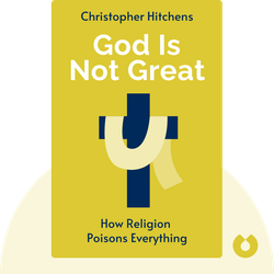God Is Not Great: How Religion Poisons Everything von Christopher Hitchens