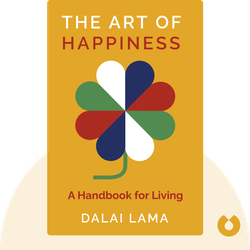 The Art of Happiness: A Handbook for Living by Dalai Lama