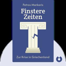 Finstere Zeiten: Zur Krise in Griechenland by Petros Markaris