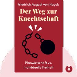 Der Weg zur Knechtschaft by Friedrich August von Hayek