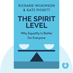 The Spirit Level: Why Equality is Better for Everyone by Richard Wilkinson & Kate Pickett