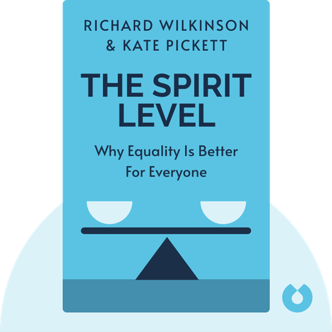 The Spirit Level by Richard Wilkinson & Kate Pickett