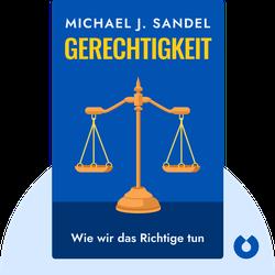 Gerechtigkeit: Wie wir das Richtige tun by Michael J. Sandel