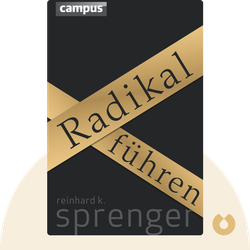 Radikal führen von Reinhard K. Sprenger