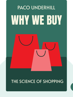 Why We Buy: The Science of Shopping by Paco Underhill