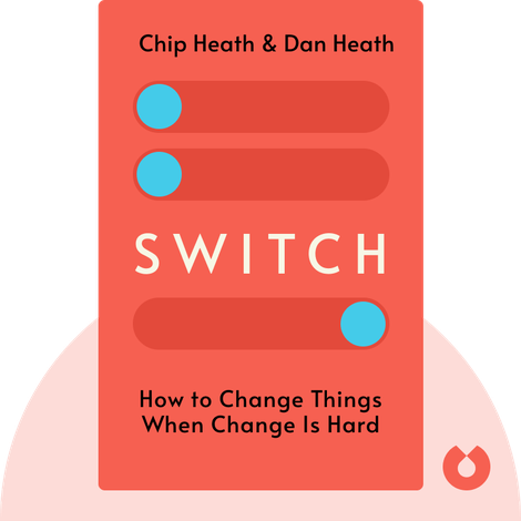 Switch by Chip Heath & Dan Heath