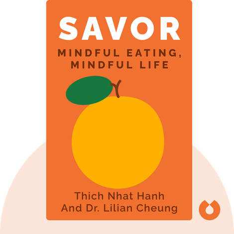 Savor von Thich Nhat Hanh and Dr. Lilian Cheung