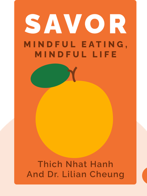 Savor: Mindful Eating, Mindful Life von Thich Nhat Hanh and Dr. Lilian Cheung
