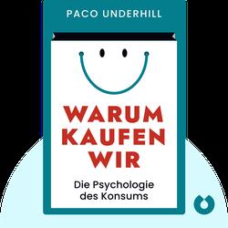 Warum kaufen wir: Die Psychologie des Konsums by Paco Underhill