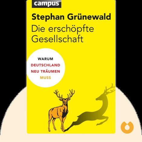 Die erschöpfte Gesellschaft von Stephan Grünewald