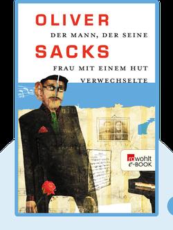 Der Mann, der seine Frau mit einem Hut verwechselte von Oliver Sacks