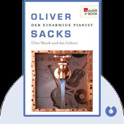 Der einarmige Pianist: Über Musik und das Gehirn von Oliver Sacks