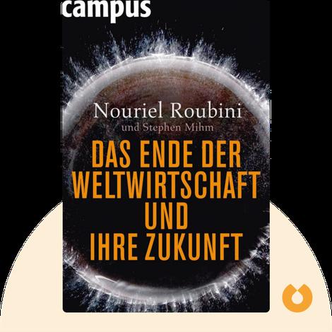 Das Ende der Weltwirtschaft und ihre Zukunft by Nouriel Roubini