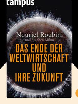 Das Ende der Weltwirtschaft und ihre Zukunft: Crisis Economics  by Nouriel Roubini