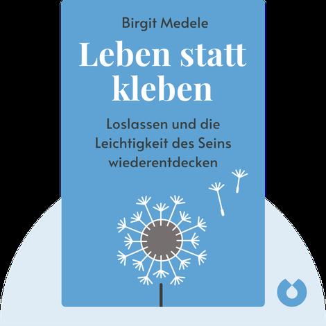 Leben statt kleben von Birgit Medele