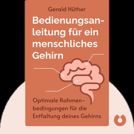 Bedienungsanleitung für ein menschliches Gehirn by Gerald Hüther
