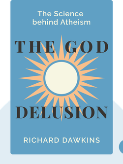 The God Delusion: The Science behind Atheism von Richard Dawkins