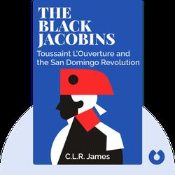 The Black Jacobins: Toussaint L'Ouverture and the San Domingo Revolution von C.L.R. James
