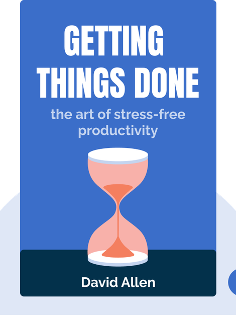 Getting Things Done: The Art of Stress-Free Productivity von David Allen