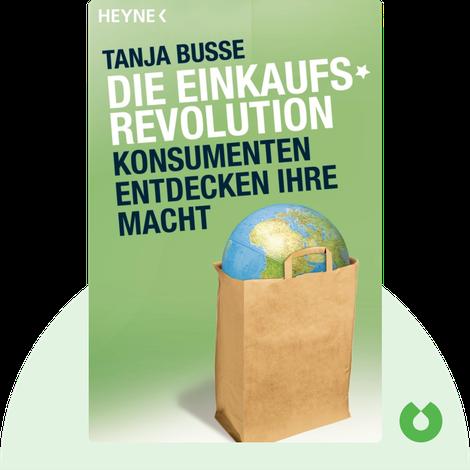 Die Einkaufsrevolution by Tanja Busse