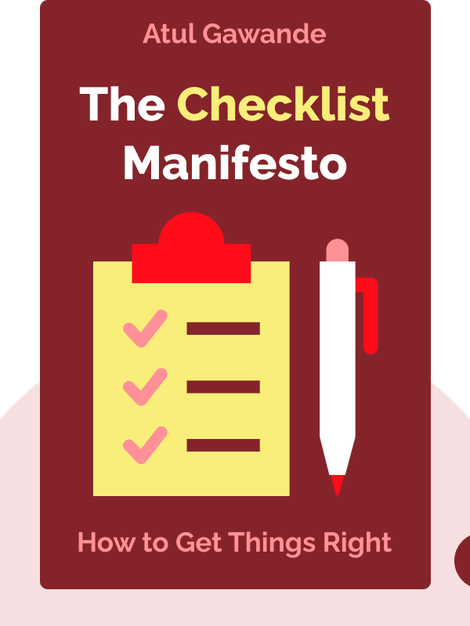 The Checklist Manifesto: How to Get Things Right von Atul Gawande