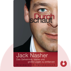 Durchschaut: Das Geheimnis, kleine und große Lügen zu entlarven von Jack Nasher