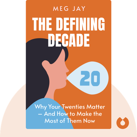 The Defining Decade von Meg Jay