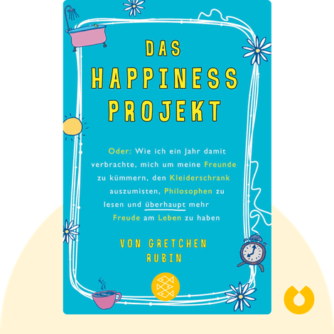 Das Happiness-Projekt by Gretchen Rubin