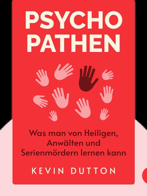 Psychopathen: Was man von Heiligen, Anwälten und Serienmördern lernen kann by Kevin Dutton