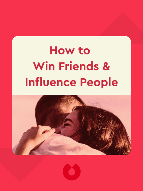How to Win Friends & Influence People von Dale Carnegie