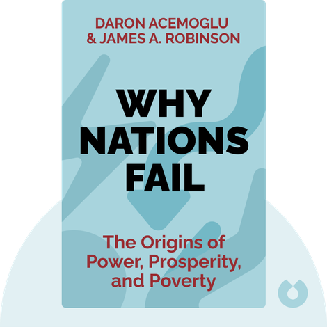 Why Nations Fail by Daron Acemoglu & James A. Robinson